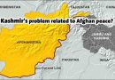 Is Kashmir's problem related to Afghan peace?