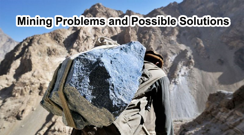 Mining Problems and Possible Solutions
