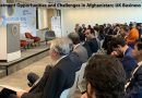 Investment Opportunities and Challenges in Afghanistan; UK Business Summit