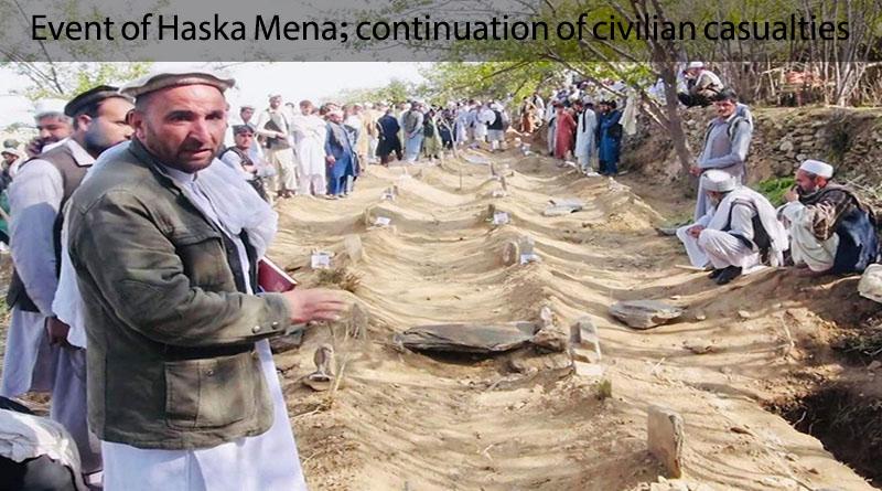 Event of Haska Mena; continuation of civilian casualties