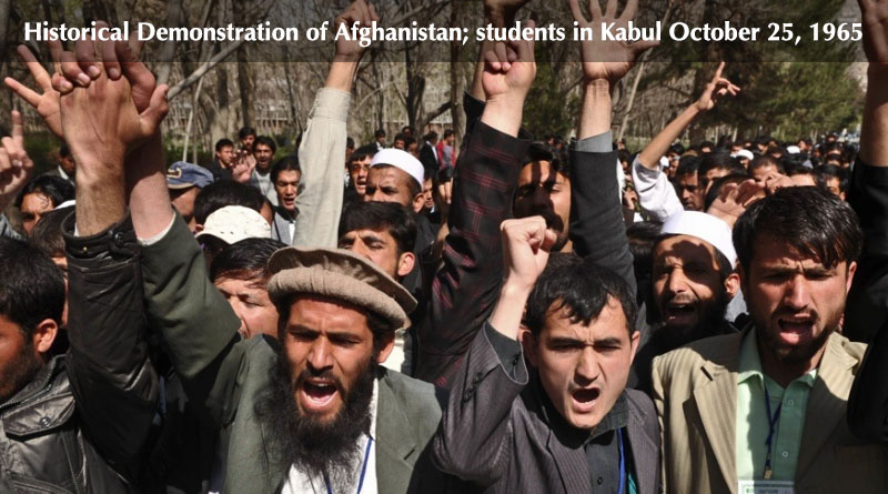Historical Demonstration of Afghanistan; students in Kabul October 25, 1965