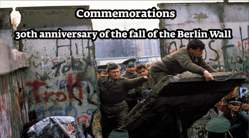 Commemorations; 30th anniversary of the fall of the Berlin Wall