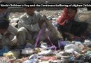 World Children's Day and the Continues Suffering of Afghan Children