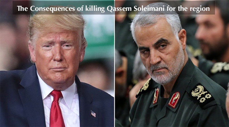 The Consequences of Killing Qassem Soleimani for the Region