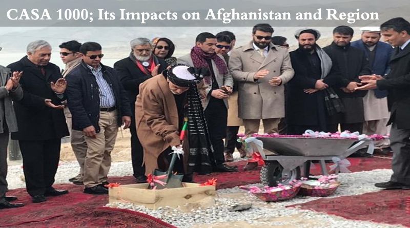 CASA 1000; Its Impacts on Afghanistan and the Region