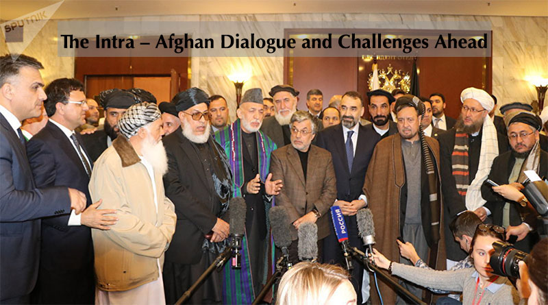 The Intra – Afghan Dialogue and Challenges Ahead