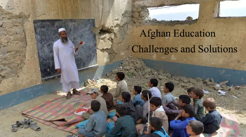 Afghan Education; Challenges and Solutions – Part (2) External Challenges