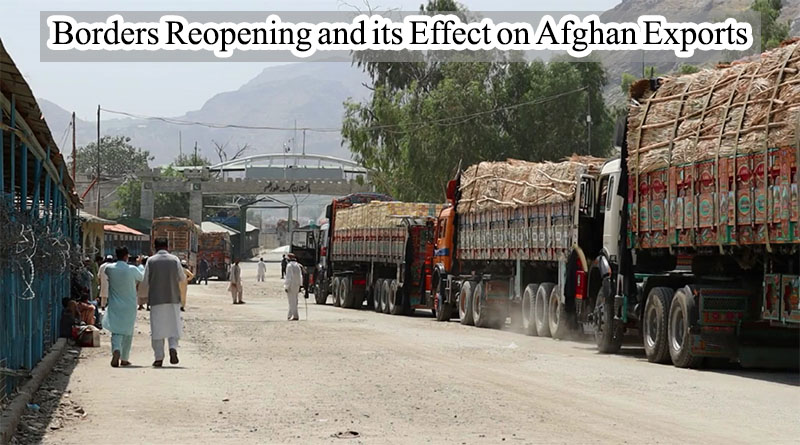 Borders Reopening and its Effect on Afghan Exports