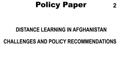 DISTANCE LEARNING IN AFGHANISTAN;  CHALLENGES AND POLICY RECOMMENDATIONS