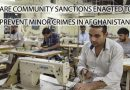ARE COMMUNITY SANCTIONS ENACTED TO PREVENT MINOR CRIMES IN AFGHANISTAN?