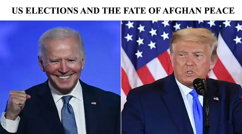 US ELECTIONS AND THE FATE OF AFGHAN PEACE